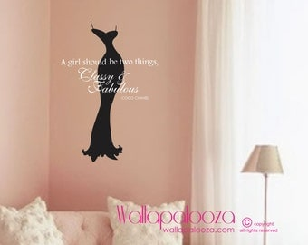 Classy and Fabulous Wall Decal - Nursery wall decal - Dress wall decal - Coco Chanel Wall Quote - Girl's Room Wall Decal - Wall Decor
