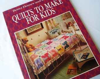 Quilts to Make for Kids -  Better Homes and Gardens Softcover Book