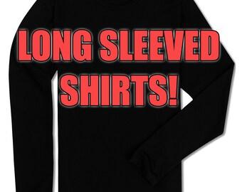 Long Sleeved Shirts!!