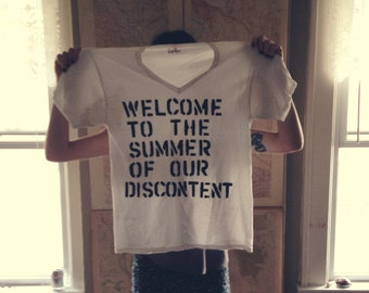 Welcome To The Summer Of Our Discontent