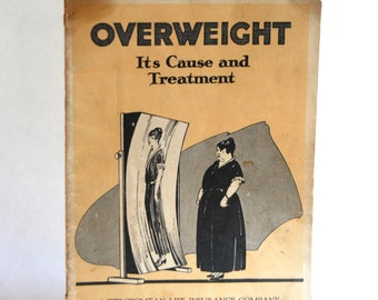 Vintage Booklet, Overweight, Its Causes and Treatment