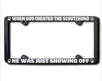 When God Created The Schutzhund License Plate Frame (T) USA