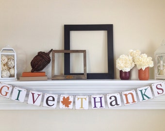 Give Thanks Banner, Thanksgiving Banner, Give Thanks, Thanksgiving Decor, Thanksgiving Garland, Happy Thanksgiving, Fall Garland, B043