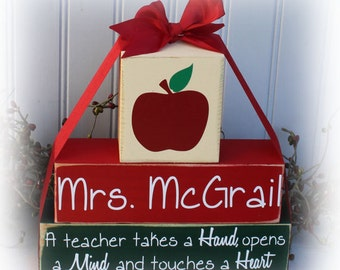 A Teacher Takes A Hand, Opens A Mind and Touches A Heart Custom Wood Stacker Blocks