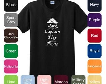 Work Like a Captain Play Like a Pirate T-Shirt 2000 - WRW-155T