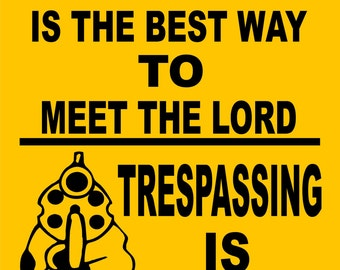 "NO TRESPASSING SIGN  9""x12"" ""Aluminum"" prayer1"