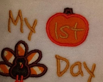 My 1st Baby's First Thanksgiving with pumpkin and turkey embroidered on a bib body suit or burp cloth