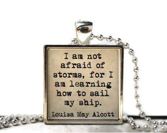 Louisa May Alcott quote ship quote resin necklace or keychain word jewelry quote jewelry book jewelry book quote