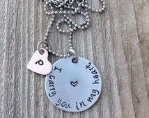 I carry you in my heart necklace handstamped  1 inch stainless disc with copper heart