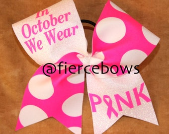 In October We Wear Pink Breast Cancer Awareness Bow