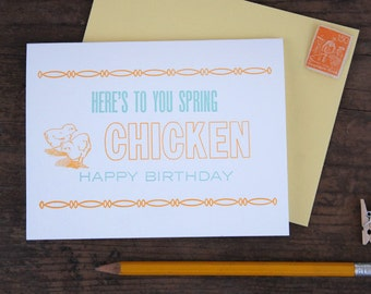 Here's to You Spring Chicken Happy Birthday Letterpress Greeting Card