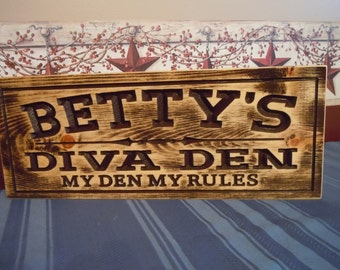 Rustic Distressed Diva Den Sign Personalized Wooden Carved Mom Cave Gift for Her Wedding Anniversary Craft Room Knotty Pine 607