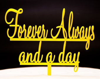 Wedding Cake Topper - Forever Always and a Day wedding cake topper - forever and always cake topper - wedding cake topper