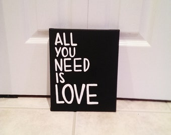 All You Need Is Love, Canvas Quote Art, Word Art, Home Decor, Wall Decor, Handmade Canvas Art, Painting, Wall Art, Love Is All You Need