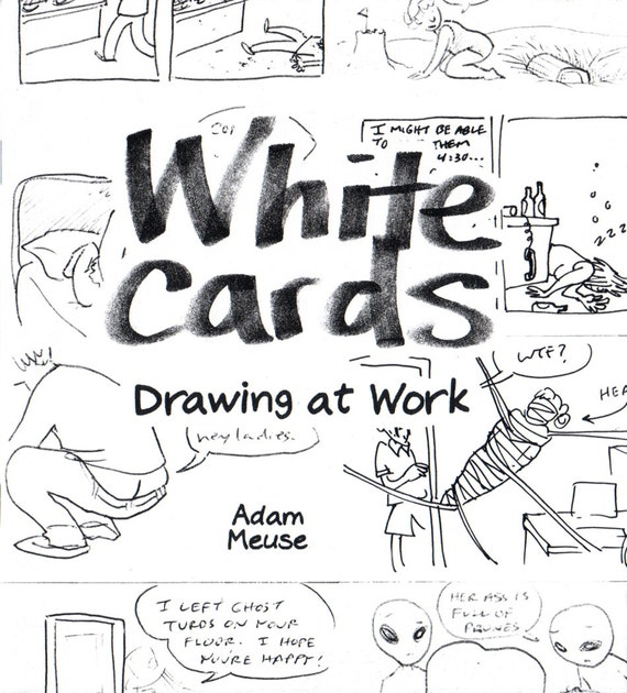 White Cards: Drawing at Work