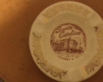 Vintage SANTA CATALINA CALIFORNIA Souvenir Ashtray