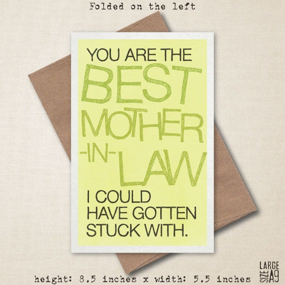 Funny Birthday Memes For Mother In Law : You re the best mother in law s day card