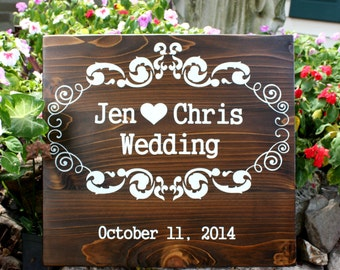CUSTOM WEDDING SIGN with Your Names and Date / Rustic Wedding Signs 16 x 19