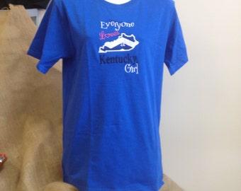 Everybody loves a Kentucky Girl T shirt
