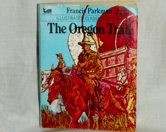 Vintage The Oregon Trail Illustrated Classic Editions Francis Parkman 1979 paperback book