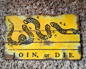 Join Or Die Franklin American Revolution Flag Distressed Barn Wood Art