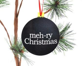 Meh-ry Christmas Funny Black Christmas ornament