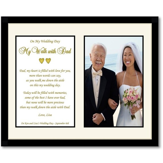 Wedding Gift For Daughter From Father : My Walk With Dad - Wedding Gift for Father From Daughter - 8x10 Matted ...