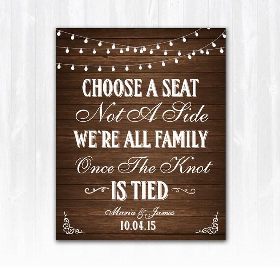 Choose A Seat Not A Side Wedding Sign DIY PRINTABLE Digital