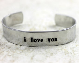 I love you Bracelet / Mother's Day Gift / Custom Hand Stamped Aluminum Bracelet / Girlfriend Gift / Wife Gift / Fiance Gift / Wedding Gift /