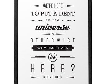 Steve Jobs quote print graduation gift for him Steve Jobs print Typographical print Inspirational art retro print We're here to put a dent