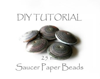 DIY Tutorial how to realize handmade saucer paper beads medium size 25x8mm