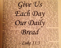 Bible Verse Wall Art Book Print Give Us Each Day Our Daily Bread Luke 11:3 Verse Scripture Vintage Christian