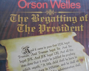 Orson Wells - The Begatting Of The President- vinyl record