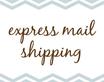 Express Mail Shipping for 5x7's and 8x10's Only to US Addresses