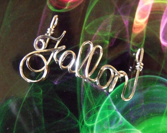 """FALLON   or  ANY name  handmade for you!  FREE shipping! Wire Name on 18"""" chain ,personalized, teen gift"""
