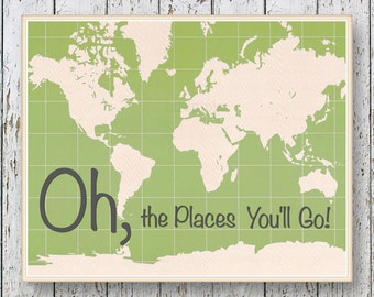 Oh, the Places you'll Go! Dr Seuss - Family Room playroom - Kids wall art World map - Green Boys bedroom wall art for children