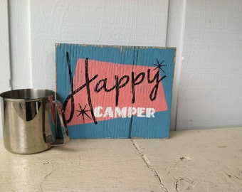 Vintage Travel Trailer Decor - Hand Painted Wood Sign: Happy Camper -in pink and turquoise