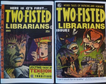 Double the Action!: Two issues of Two-Fisted Librarians