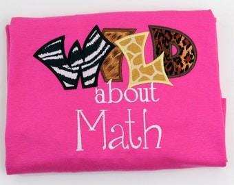 Wild about Math Shirt Teachers