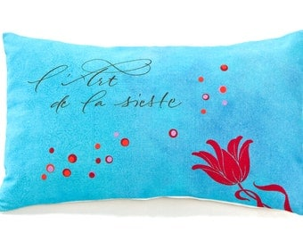 "Turquoise calligraphed cushion ""l'Art de la sieste"" ... with the french touch !"