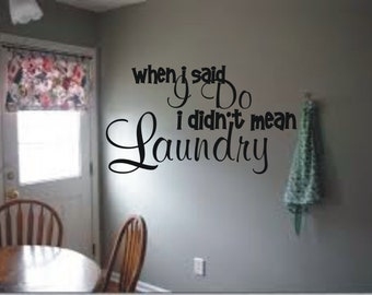 When I said do I didn't mean laundry decal