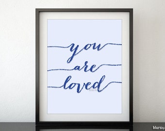 "you are loved "" typography printable decor, glitter text, sequin text ..."