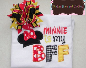 Minnie is My BFF Applique Shirt and Matching Hairbow - Disney - Vacation - Minnie Mouse