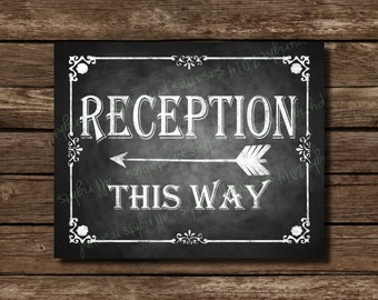 Chalkboard Printable Wedding Reception Sign, Direction Sign, Rustic Wedding Sign, Chalkboard Sign, Reception this way, Arrow Sign, DIY Sign