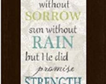 God Didn't Promise Days Without Rain Religious Inspirational Picture Framed Art  11x36""