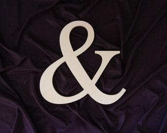 """12"""" wooden ampersand sign Wedding , photography , photo prop Unpainted ready to ship"""