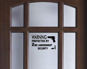 2nd amendment warning decal in 4 colors