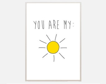 "Poster download ""Sunshine"" sun summer you are my sunshine text poster quote print  love nursery office living room bedroom illustration"
