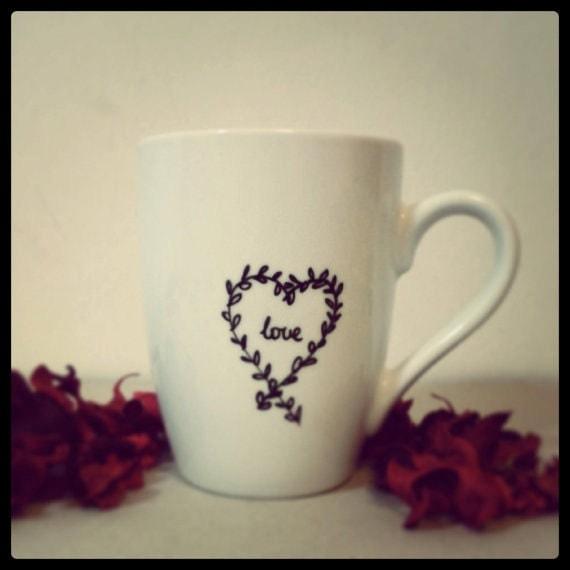 Valentines Day Mug - Hand painted White Ceramic Mug, Wreath Love