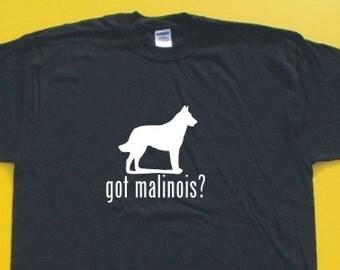 Got Belgian Malinois?  Short Sleeve T-Shirt. w/FREE matching sticker!
